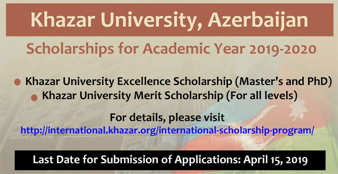 Scholarships for Bachelors, Masters and PhD Programs 2019-2020 at Khazar University, Azerbaijan